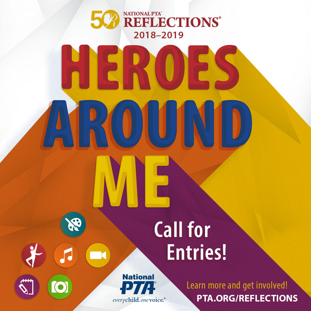 PTSA Reflections Contest – Heroes Around Me: Be All In
